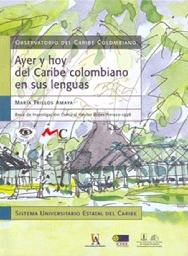 Publicación Ayer y hoy del Caribe colombiano en sus lenguas
