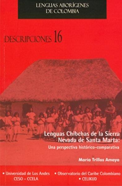 Descripciones 16. Lenguas Chibchas de la Sierra Nevada de Santa Marta