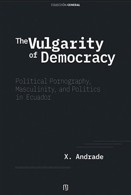 Portada The Vulgarity Of Democracy