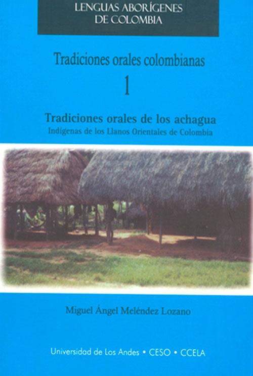 Portada Tradiciones Orales Colombianas Tradiciones Oralews De Los Achagua