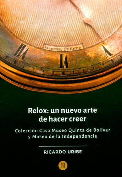 Portada Relox Un Nuevo Arte De Hacer Creer Min