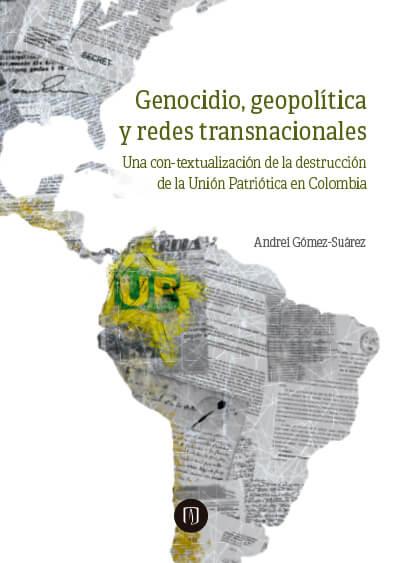 Publicación Genocidio, geopolítica y redes transnacionales.