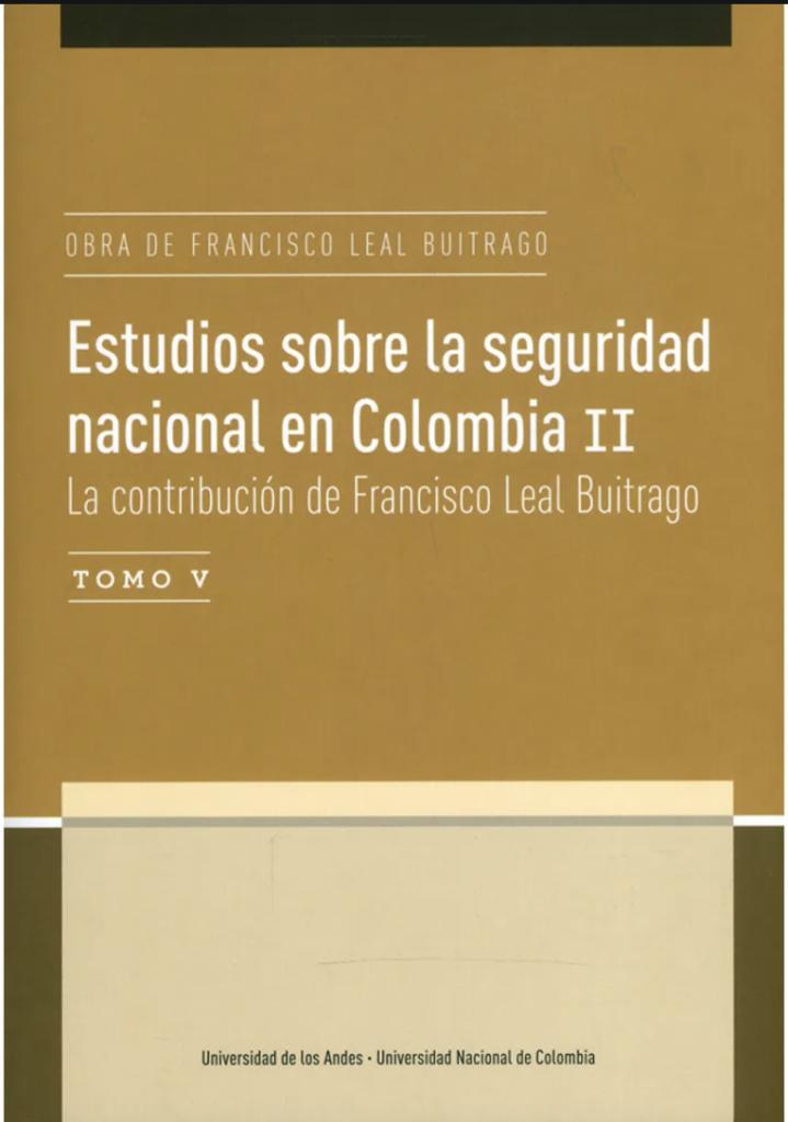 Publicación Estudios sobre la seguridad nacional en Colombia II
