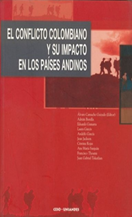 El conflicto colombiano y su impacto en los países andinos