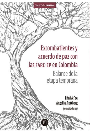 Publicación Excombatientes y acuerdo de paz con las FARC-EP en Colombia