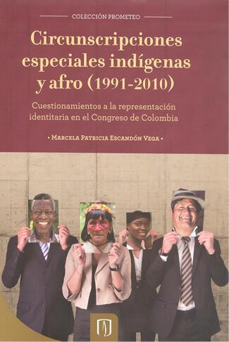 Libro Circunscripciones especiales indígenas y afro (1991-2010).