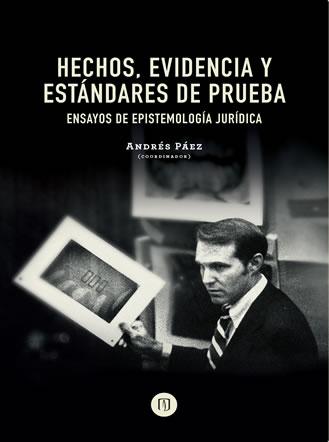 Hechos, evidencia y estándares de prueba
