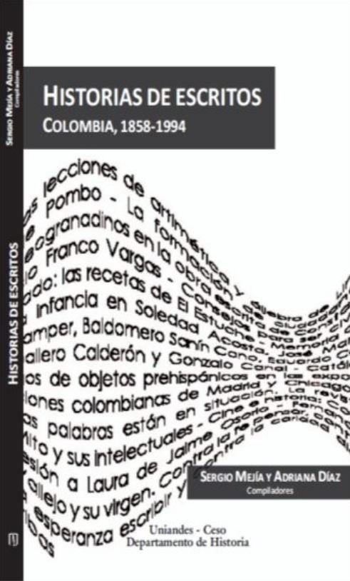Historias de escritos. Colombia, 1858-1994