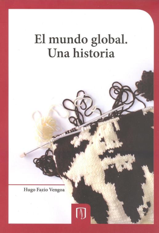 Publicación El mundo global. Una historia de la Universidad de los Andes