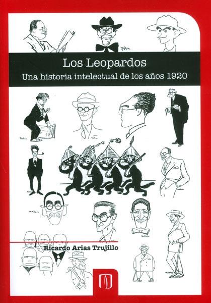 Los leopardos. Una historia intelectual de los años 1920