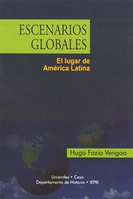 Escenarios globales. El lugar de América Latina
