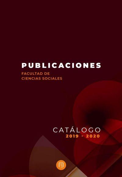 Catálogo de publicaciones 2019 y 2020 de Ciencias Sociales