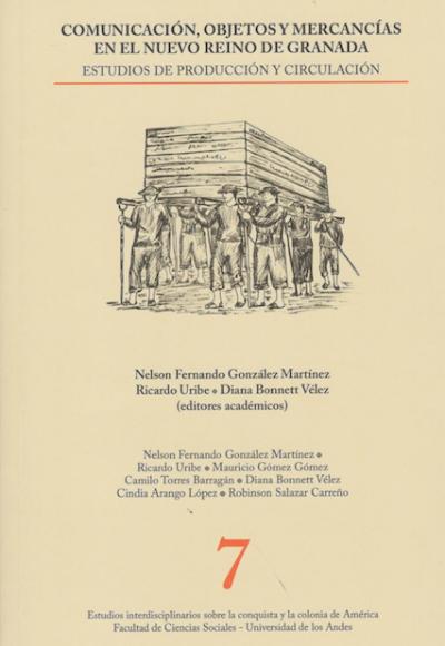 Comunicación objetos y mercancías en el Nuevo Reino de Granada
