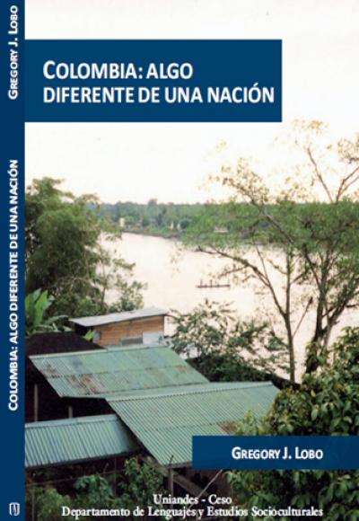 Colombia: algo diferente de una nación