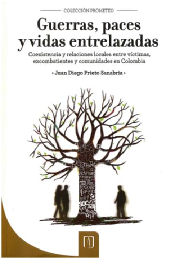 Publicación Guerra, paces y vidas entrelazadas.