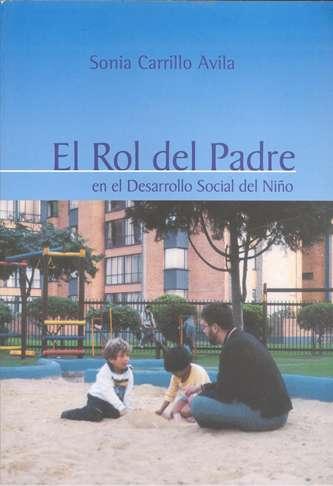 El rol del padre. En el desarrollo social del niño