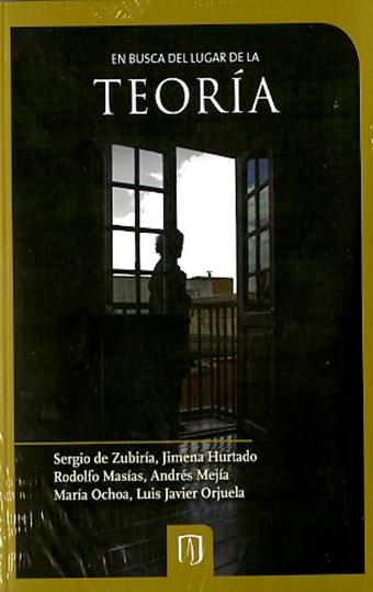 Libro En busca del lugar de la teoría en la Universidad de los Andes
