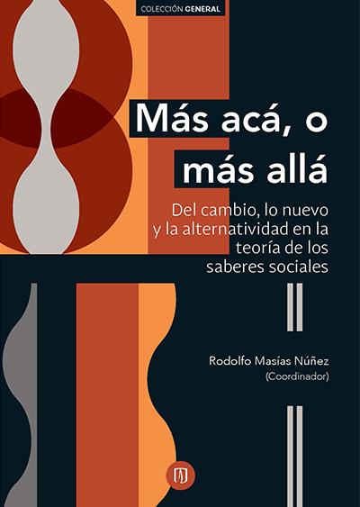 Libro Más acá, o más allá de Rodolfo Masías