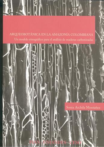 Publicación Arqueobotánica en la Amazonía colombiana