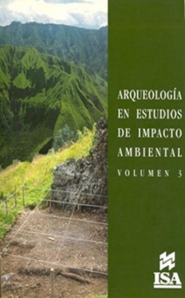 Publicación Arqueología en estudios de impacto ambiental. Volumen 3
