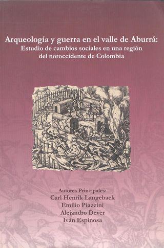 Publicación Arqueología y guerra en el Valle de Aburrá