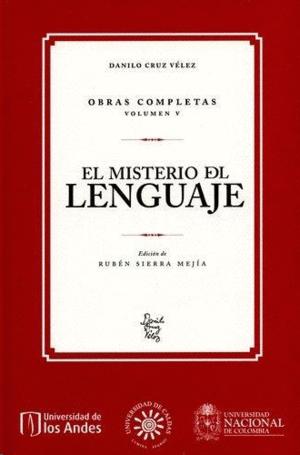 Danilo Cruz Vélez Obras. Volumen V. El misterio del lenguaje