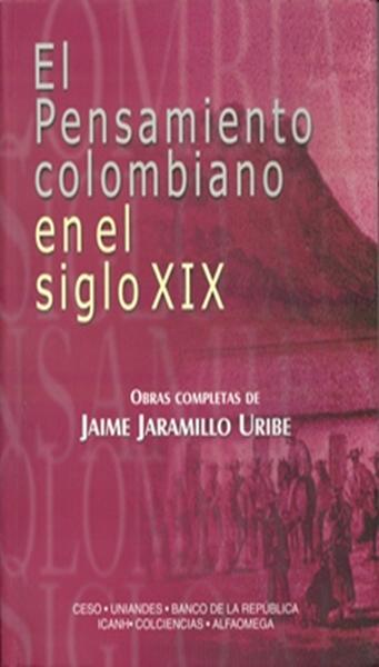 El pensamiento colombiano en el siglo XIX