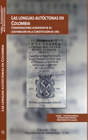 Las lenguas autoctonas en Colombia. Consideraciones alrededor de su legitimación en la Constitución de 1991