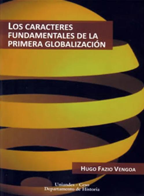 Los caracteres fundamentales de la primera globalización