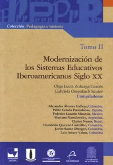 Modernización de los sistemas educativos iberoamericanos siglo XX. Tomo II