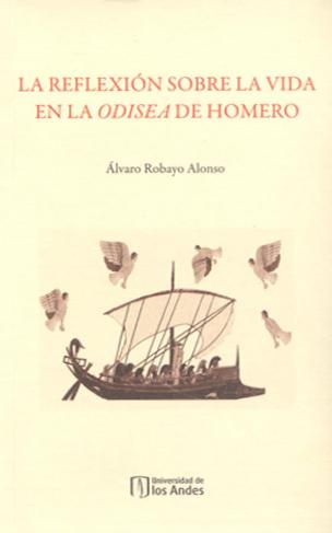 Publicación La reflexión sobre la vida en la Odisea de Homero