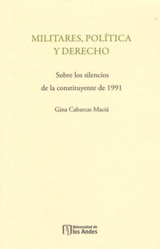 Publicación Militares, política y derecho