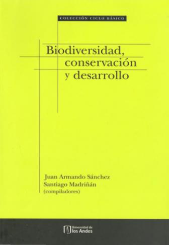 Publicación Biodiversidad, conservación y desarrollo