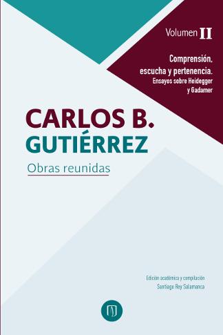 Publicación Obras reunidas de Carlos B. Gutiérrez. Volumen II.
