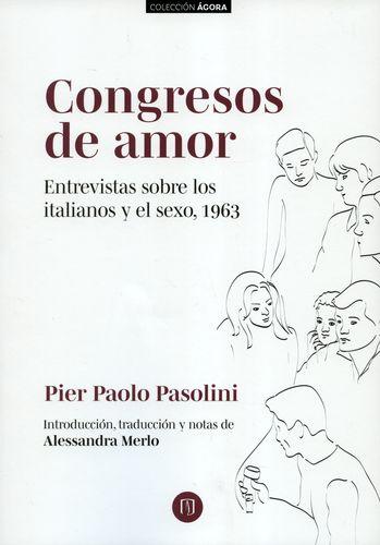"""""""Congresos de amor. Entrevistas sobre los italianos y el sexo, 1963 """""""