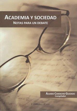Publicación Academia y sociedad. Notas para un debate