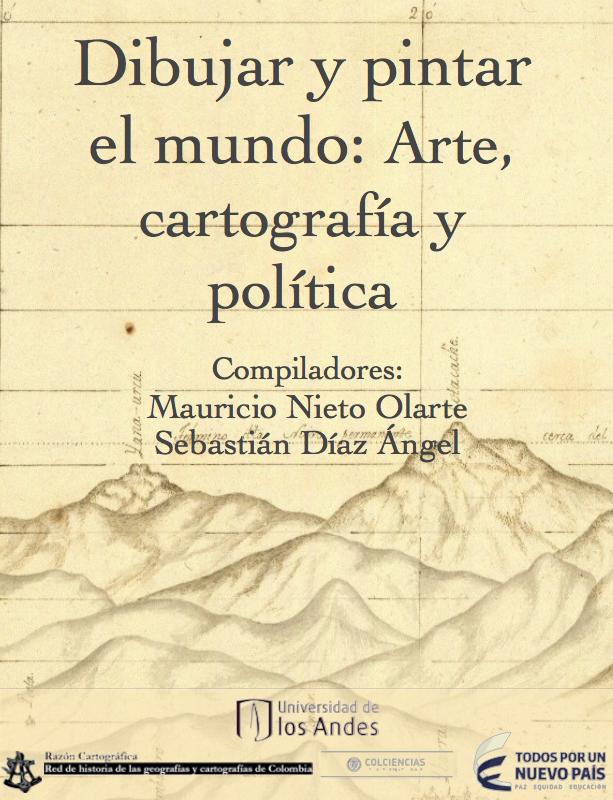 Dibujar y pintar el mundo: arte, cartografía y política