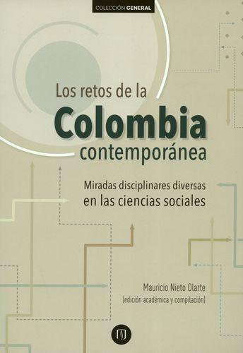 Los retos de la Colombia contemporánea: miradas disciplinares diversas en las ciencias sociales
