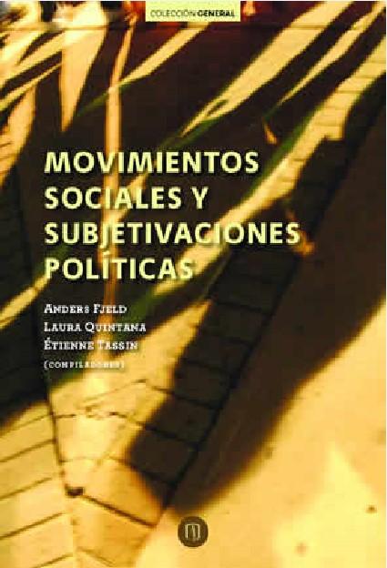 Publicación Movimientos sociales y subjetivaciones políticas