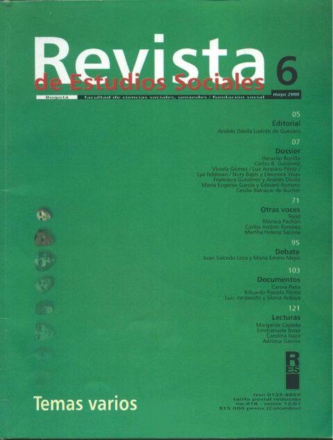 Revista de Estudios Sociales 6 de la Universidad de los Andes