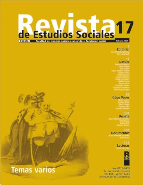 Revista de Estudios Sociales 17 de la Universidad de los Andes