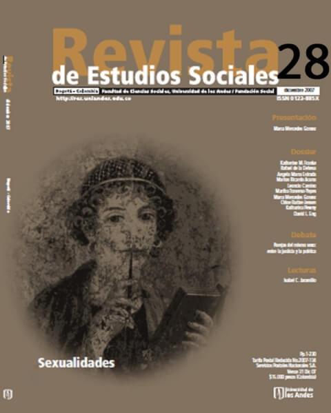Revista de Estudios Sociales 28 de la Universidad de los Andes