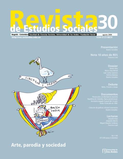 Revista de Estudios Sociales 30 de la Universidad de los Andes