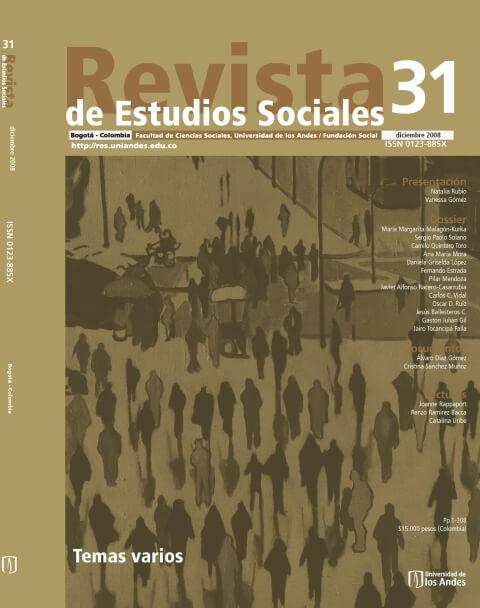 Revista de Estudios Sociales 31 de la Universidad de los Andes