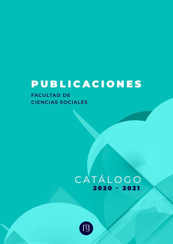 Publicaciones de Ciencias Sociales. Catálogo 2020 2021