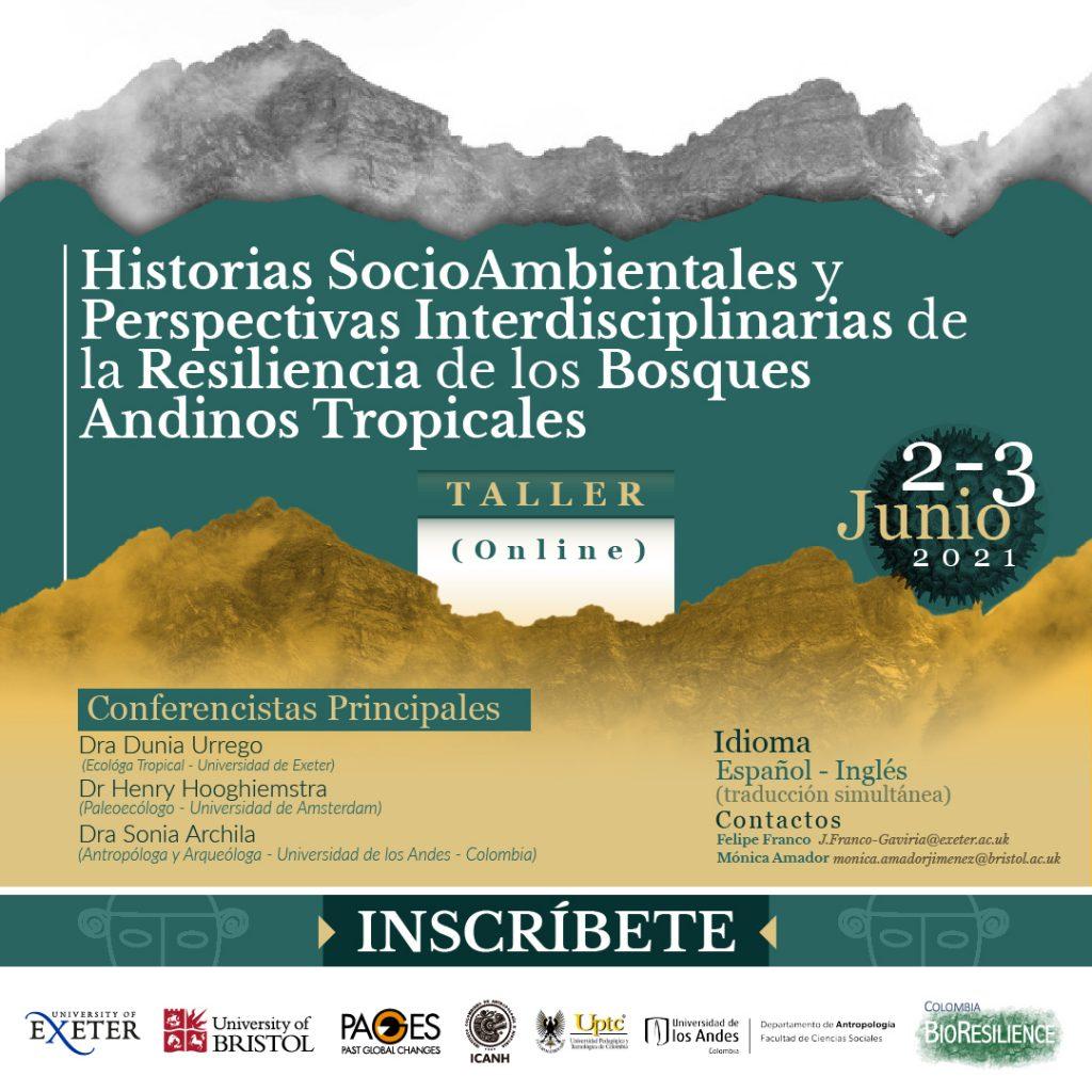 Historias SocioAmbientales y Perspectivas Interdisciplinarias de la Resiliencia de los Bosques Andinos Tropicales