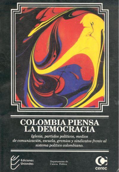 Colombia piensa la democracia