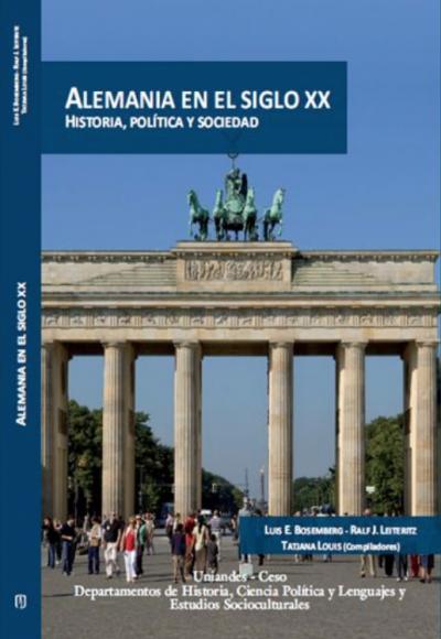 Alemania en el siglo XX. Historia, política y sociedad