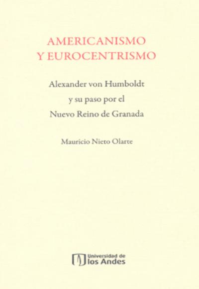 Alexander Von Humboldt y su paso por el Nuevo Reina de Granada