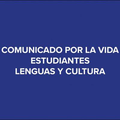 Comunicado estudiantes lenguas cultura